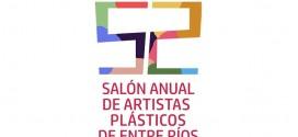 """""""52° Salón Anual de Artistas Plásticos de Entre Ríos"""""""